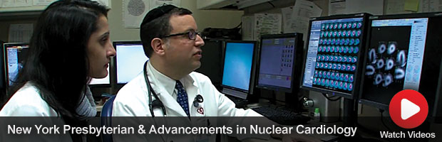 New York Presbyterian and Advancements in Nuclear Cardiology